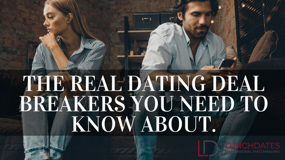 Dating deal breakers from a matchmaker