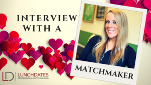 Interview with a matchmaker to find executive singles.